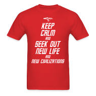T-Shirts ~ Men's T-Shirt ~ Keep Calm and Seek Out New Life and New Civilizations - STAR TREK t shirt