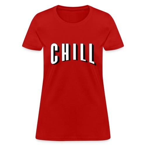 Netflix & Chill - Women's T-Shirt