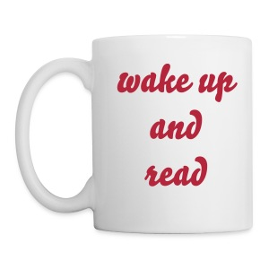 Wake Up and Read Mug - Coffee/Tea Mug