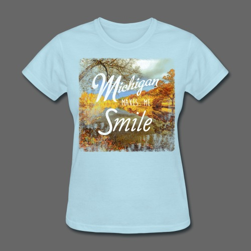 Michigan Makes Me Smile - Women's T-Shirt