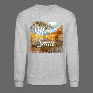 Michigan Makes Me Smile - Crewneck Sweatshirt