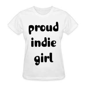 Indie Girl Shirt - Women's T-Shirt