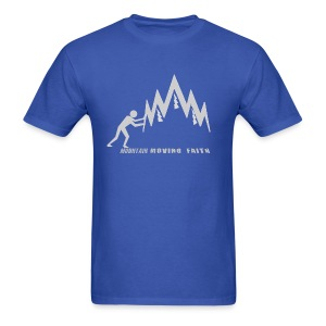 MOUNTAIN-MOVING FAITH - Men's T-Shirt