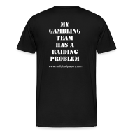T-Shirts ~ Men's Premium T-Shirt ~ Gambling Problem