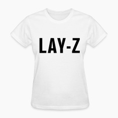 Lay-z Women's T-Shirts