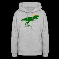 Hoodies ~ Women's Hoodie ~ Cheeseheadosaurus Rex
