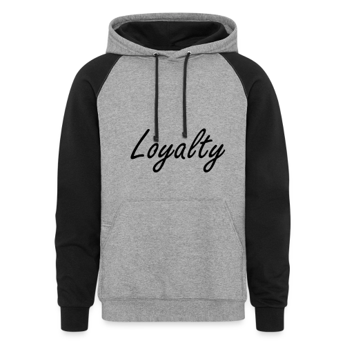Loyalty - Colorblock Hoodie