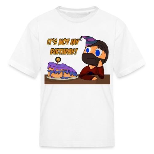 Kid's It's not my birthday T-Shirt - Kids' T-Shirt