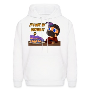 Women's It's not my birthday Hoodie - Men's Hoodie
