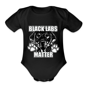 Black labs matter  - Short Sleeve Baby Bodysuit