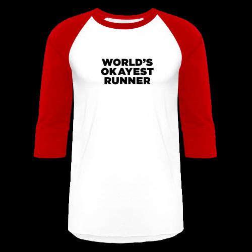 World's Okayest Runner - Baseball T-Shirt