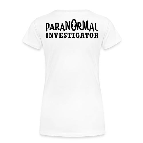 Womens Paranormal Investigator Shirt - Women's Premium T-Shirt