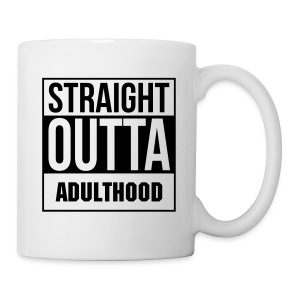 Straight Outta Adulthood Mug - White - Coffee/Tea Mug