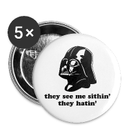 Buttons ~ Small Buttons ~ Darth Vader They See Me Sithin' - 1
