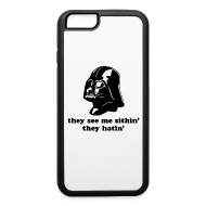 Phone & Tablet Cases ~ iPhone 6/6s Rubber Case ~ Darth Vader They See Me Sithin' - iPhone 6 Rubber Case