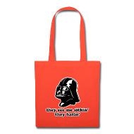 Bags & backpacks ~ Tote Bag ~ Darth Vader They See Me Sithin' - Tote Bag