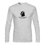 Long Sleeve Shirts ~ Men's Long Sleeve T-Shirt by Next Level ~ Darth Vader Sithin' - Men's Long Sleeve T-Shirt by American Apparel