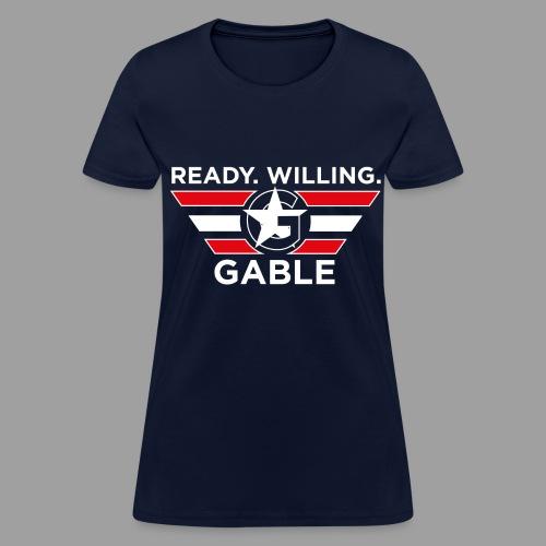 Ready, Willing, Gable (Women's) - Women's T-Shirt