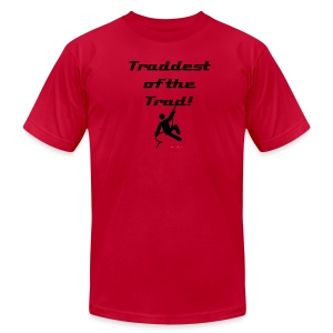 Traddest of the trad! - Men's T-Shirt by American Apparel