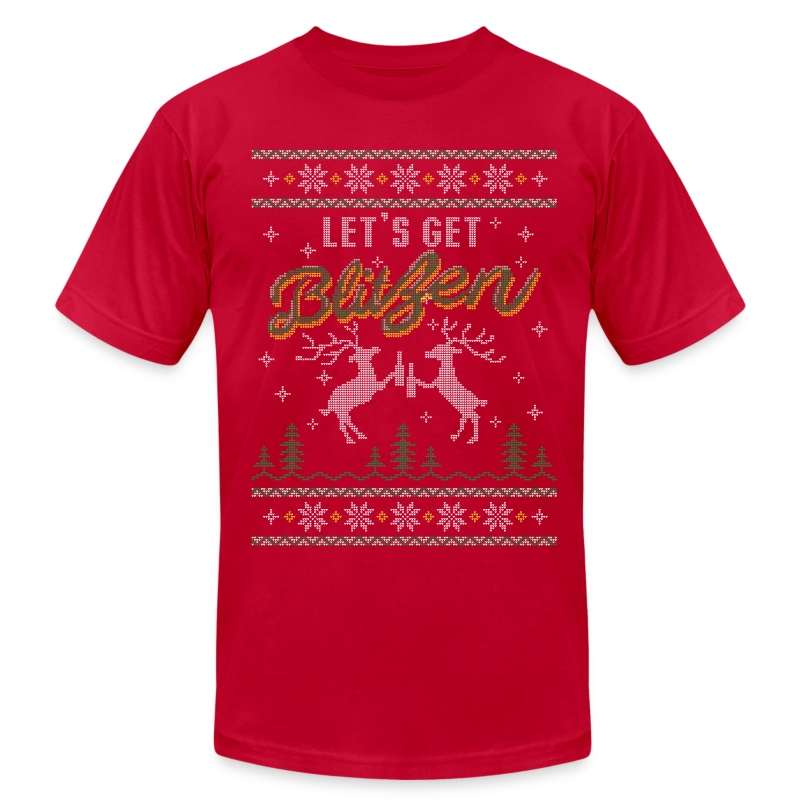 Ugly holiday sweater let 39 s get blitzen t shirt spreadshirt for Tacky t shirt ideas