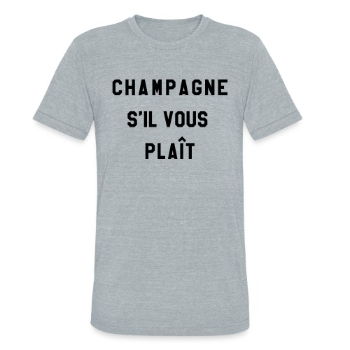Champagne Please! - unisex tee - gray - Unisex Tri-Blend T-Shirt