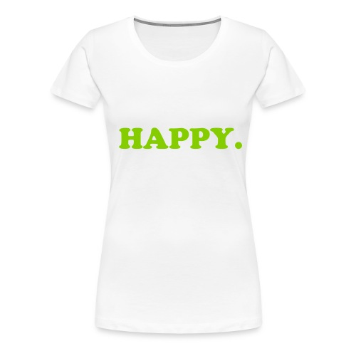 HAPPY-GREEN - Women's Premium T-Shirt
