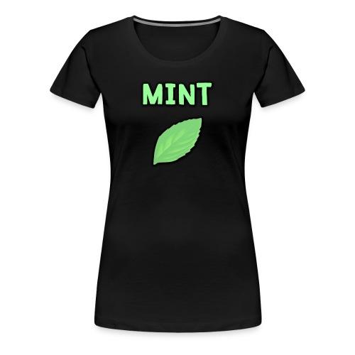 Women's MINT Shirt - Women's Premium T-Shirt