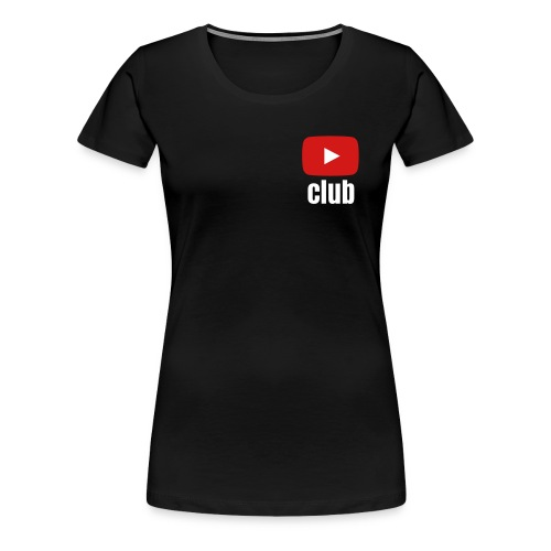 Women's Black T-Shirt YouTube Club - Women's Premium T-Shirt