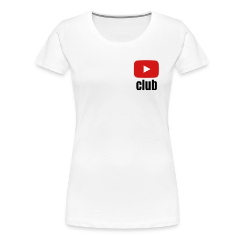 Womens White T-Shirt YouTube Club - Women's Premium T-Shirt