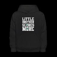 Sweatshirts ~ Kids' Hoodie ~ Little Brother Scores More