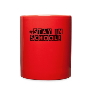 Stay In School! Mug (Premium) - Full Color Mug