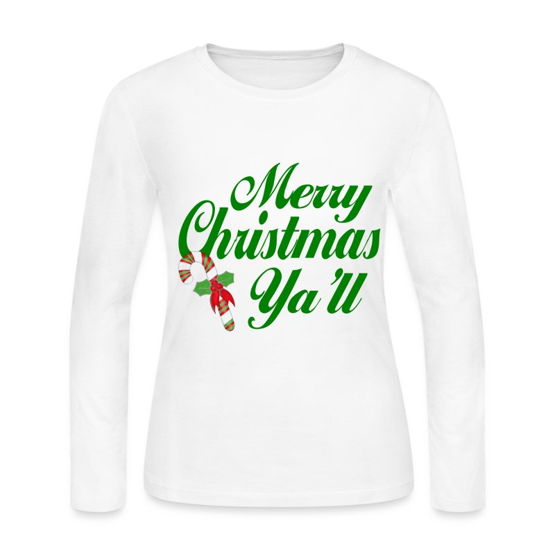 Merry christmas ya 39 ll women 39 s long sleeve shirt long Merry christmas t shirt design