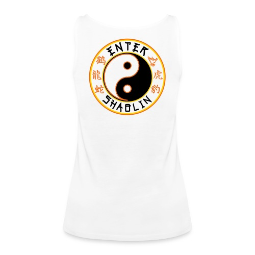 Enter Shaolin Women's Tank Top 100% Cotton White (Don't Let Style Define You, Let Energy Refine You + Back Logo) - Women's Premium Tank Top