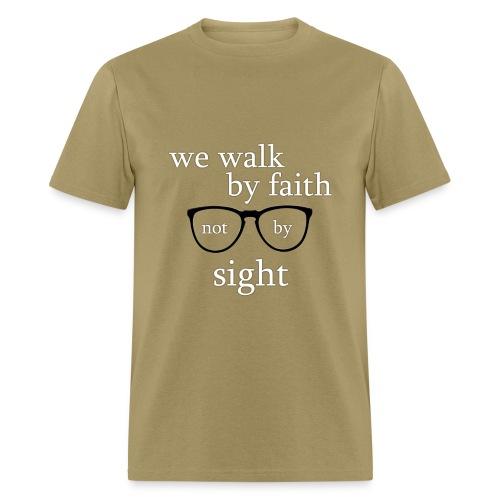 Walk By Faith Tee - Men's T-Shirt