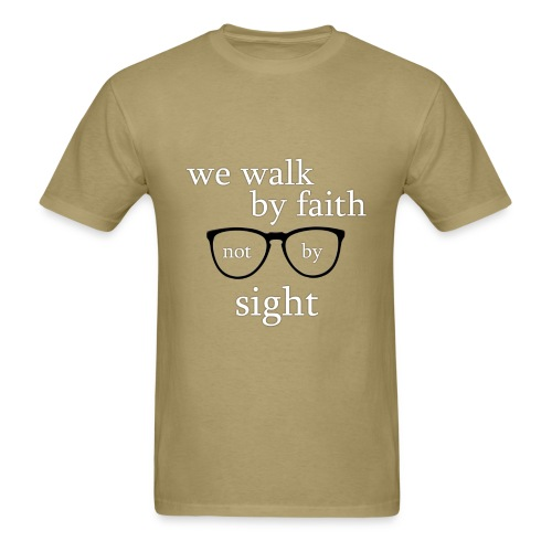 Walk By Faith Tee - Men's T-Shirt