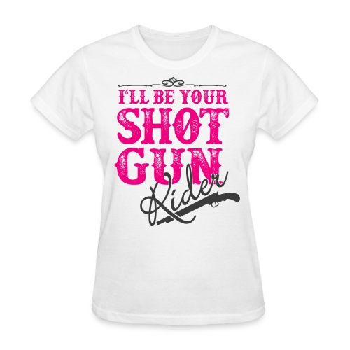 SHOTGUN RIDER - Women's T-Shirt