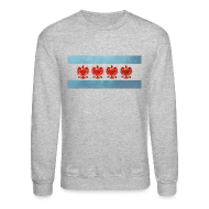 Long Sleeve Shirts ~ Crewneck Sweatshirt ~ Polish Chicago Flag
