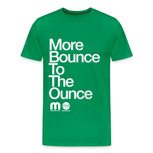 More Bounce To The Ounce - Men's Premium T-Shirt
