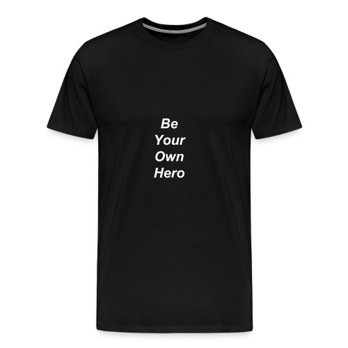 Mens Premium Quote Tee - Men's Premium T-Shirt