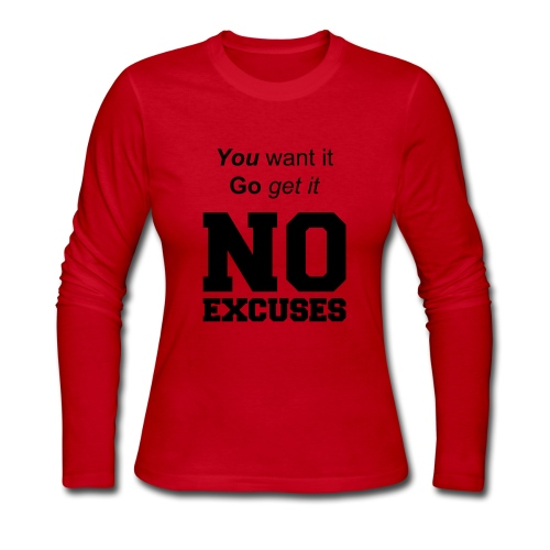 No Excuses-Womens - Women's Long Sleeve Jersey T-Shirt