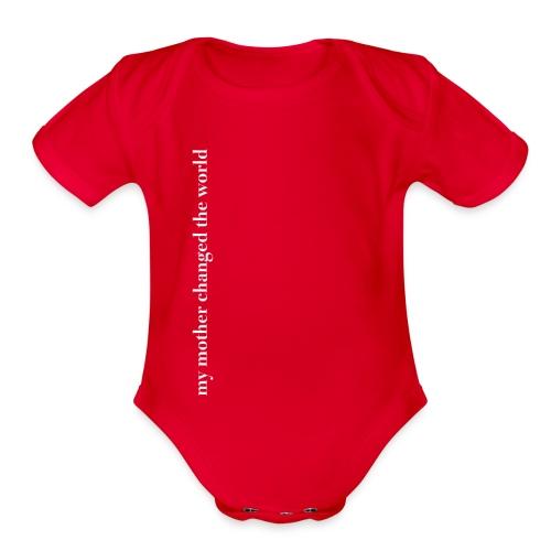 Baby body: my mother changed the world - Organic Short Sleeve Baby Bodysuit