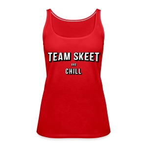 Skeet and Chill - Women's Premium Tank Top