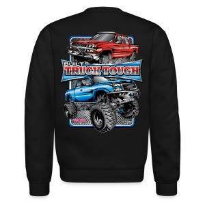 Built Truck Tough Shirt BACK - Crewneck Sweatshirt