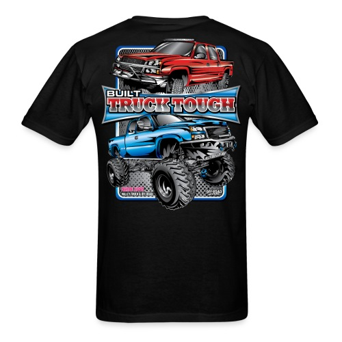 Built Truck Tough Shirt BACK - Men's T-Shirt