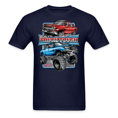 Built Truck Tough - Men's T-Shirt