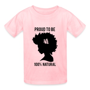 Proud to be Natural - Kids' T-Shirt