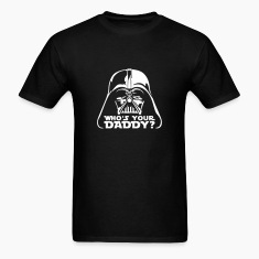 who's your daddy vader T-Shirts