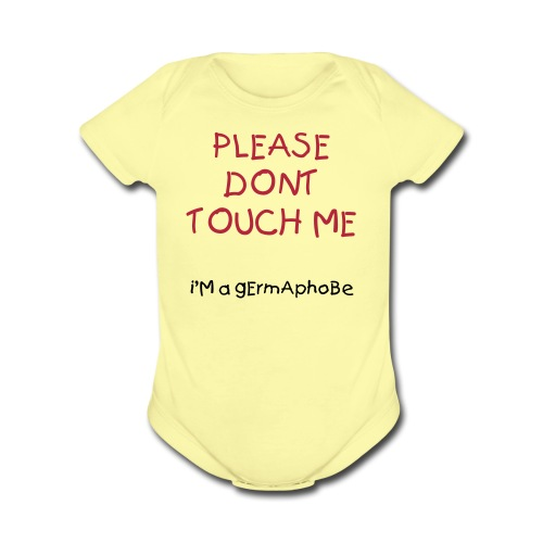 Please Dont Touch Me - Organic Short Sleeve Baby Bodysuit