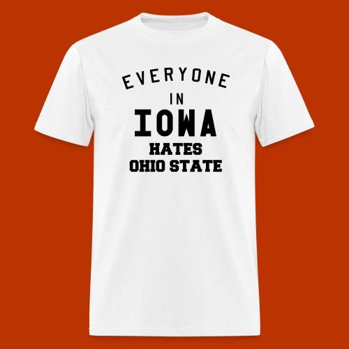 Iowa hates Ohio State - Men's T-Shirt