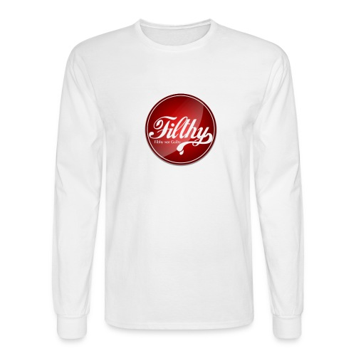 Filthy Tee - Men's Long Sleeve T-Shirt